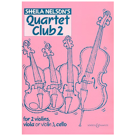 Nelson, S. M.: Quartet Club Vol. 2