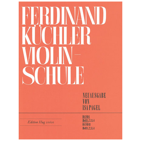 Küchler, F.: Violinschule Band 1 Teil 1