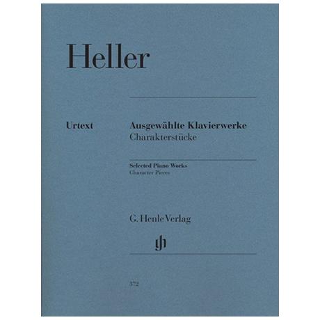 Heller, S.: Ausgewählte Klavierwerke
