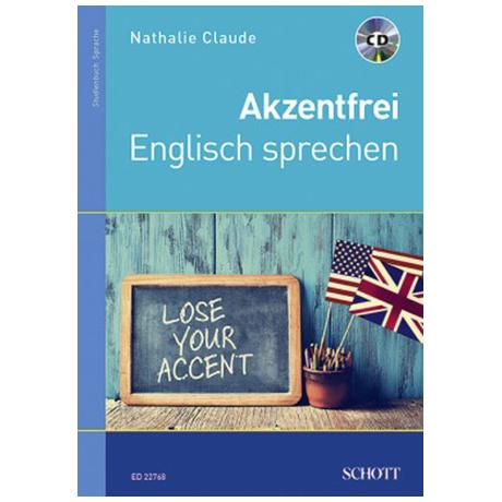 Claude, N.: Akzentfrei Englisch sprechen (+CD)