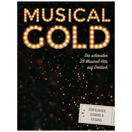 Musical Gold: Die 20 schönsten Musical-Hits