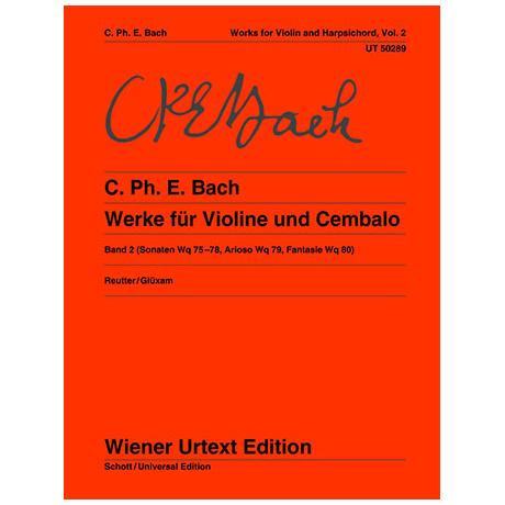 Bach, C. Ph. E.: Werke für Violine und Klavier Band 2
