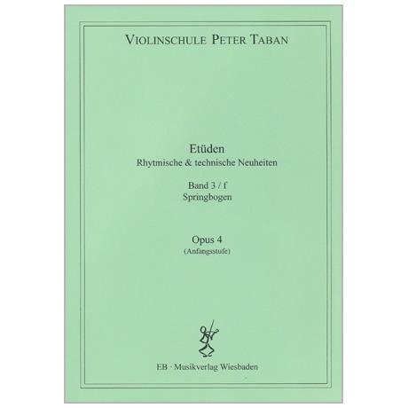 Taban, P.: Etüden Op. 4 – Rhythmische und technische Neuheiten Band 3f (Springbogen)