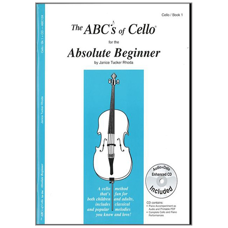 The ABCs of Cello for the Absolute Beginner Book 1 (+CD)