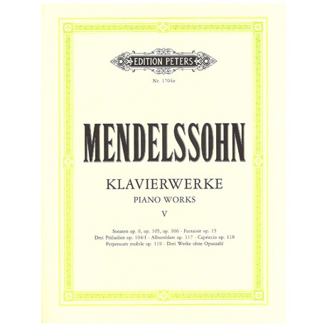Mendelssohn, B. F.:  Klavierwerke Band V