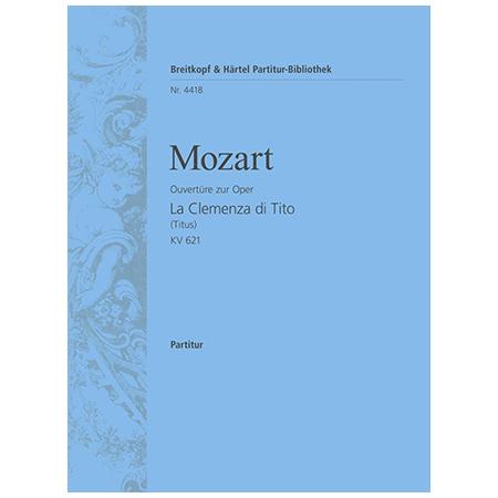 Mozart, W. A.: La Clemenza di Tito KV 621 – Ouvertüre