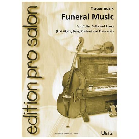 Trauermusik : Funeral Music