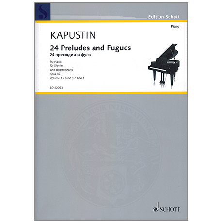 Kapustin, N.: 24 Preludes and Fugues Op.82 Band 1