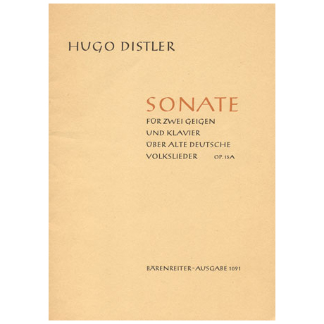 Distler, H.: Sonate über alte deutsche Volkslieder Op.15a