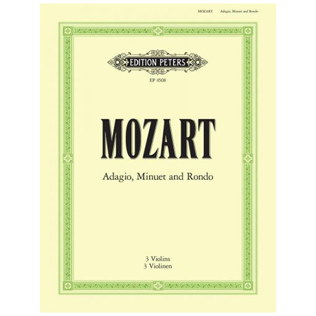 Mozart, W. A.: Adagio, Menuett und Rondo