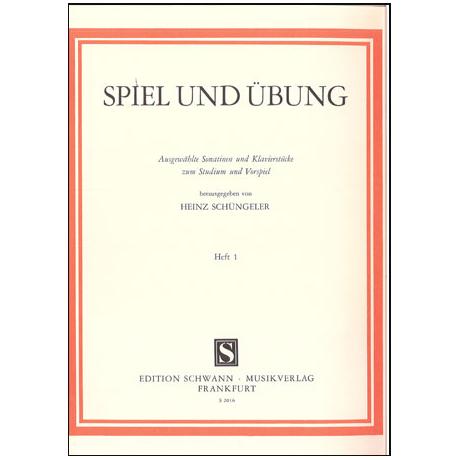 Schüngeler, H.: Spiel und Übung I