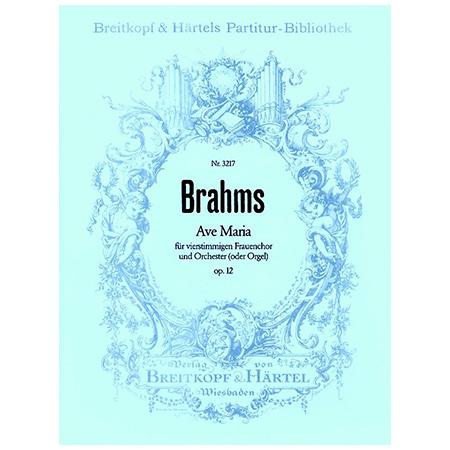 Brahms, J.: Ave Maria Op. 12