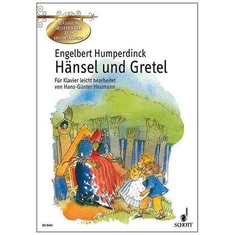 Humperdinck, E.: Hänsel und Gretel