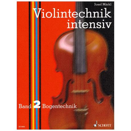 Maerkl, Josef: Violintechnik Intensiv Band 2