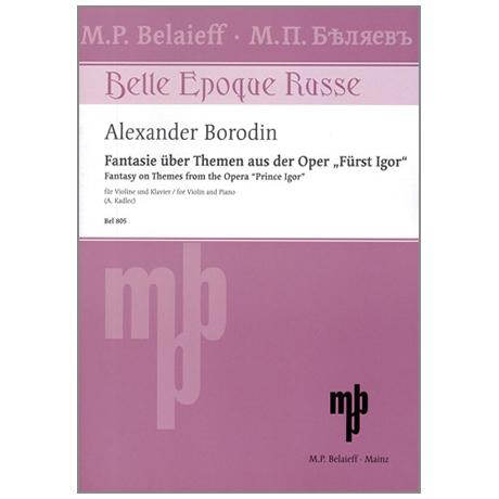 """Borodin, A.: Fantasie über Themen aus der Oper """"Fürst Igor"""""""