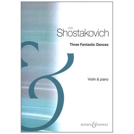 Schostakowitsch, D.: 3 fantastische Tänze Op. 5