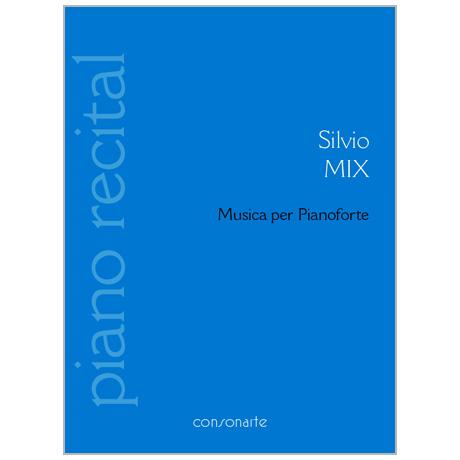 Mix, S.: Musica per Pianoforte 1919-1927