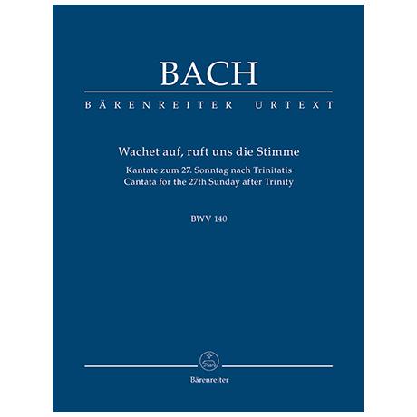 Bach, J. S.: Kantate BWV 140 »Wachet auf, ruft uns die Stimme« – Kantate zum 27. Sonntag nach Trinitatis