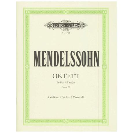 Mendelssohn Bartholdy, F.: Streichoktett Op. 20 Es-Dur