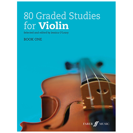 O'Leary, J.: 80 Graded Studies for Violin Book 1