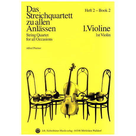 Das Streichquartett zu allen Anlässen Band 2 – Violine 1