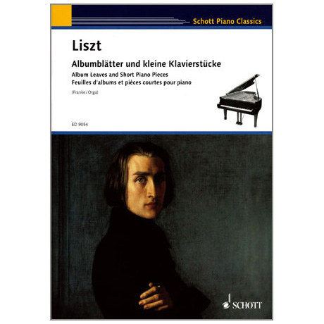 Liszt, F.: Albumblätter und kleine Klavierstücke