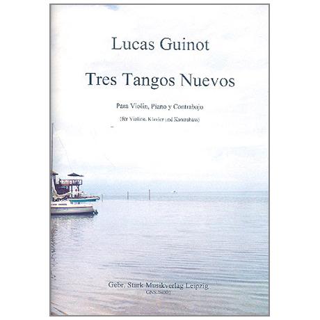 Guinot, L.: 3 Tangos nuevos
