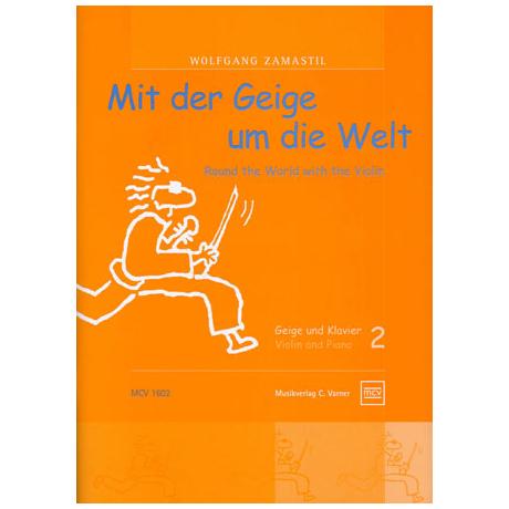 Zamastil, W.: Mit der Geige um die Welt, Band 2