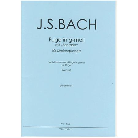 Bach, J. S.: Fuge g-Moll mit Fantasia nach BWV 542