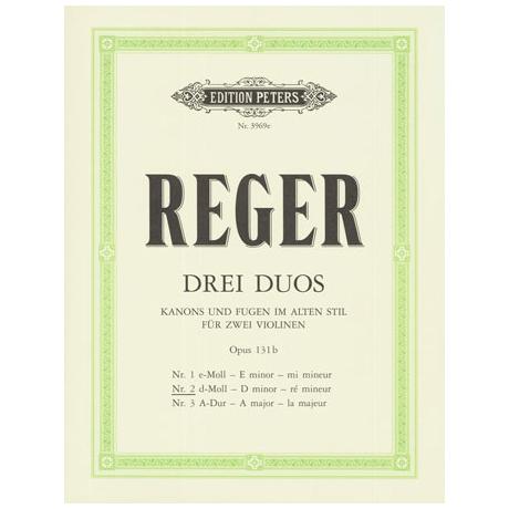 Reger, M.: 3 Duo Op. 131b Nr. 2 d-Moll