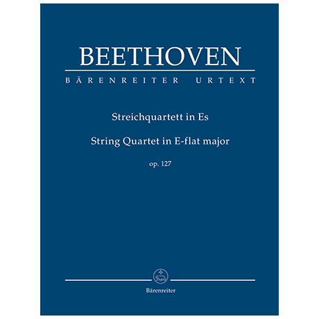 Beethoven, L. v.: Streichquartett Op. 127 Es-Dur – Partitur