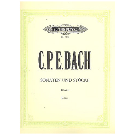 Bach, C. Ph. E.: Klaviersonaten und Stücke