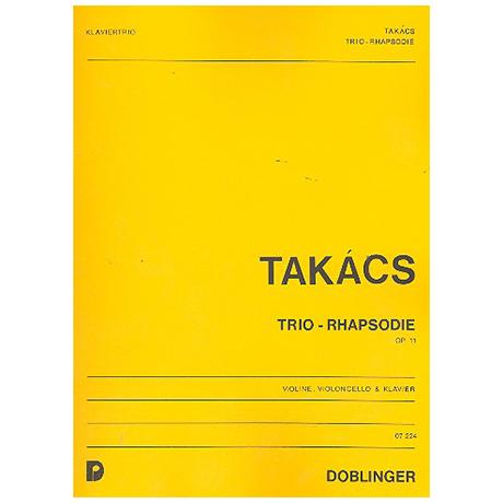 Takacs, J.: Trio-Rhapsodie op. 11