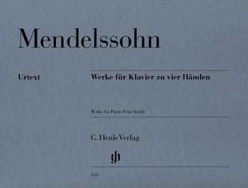 Mendelssohn, B. F.: Werke für Klavier zu 4 Händen