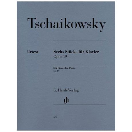 Tschaikowski, P. I.: 6 Klavierstücke Op. 19