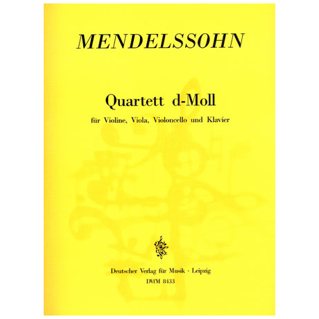 Mendelssohn Bartholdy, F.: Klavierquartett MWV Q10 d-Moll