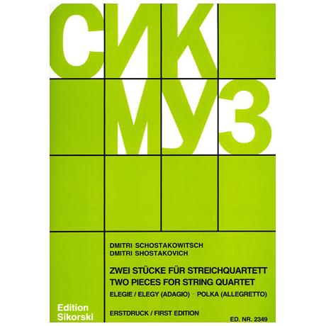 Schostakowitsch, D.: 2 Stücke für Streichquartett