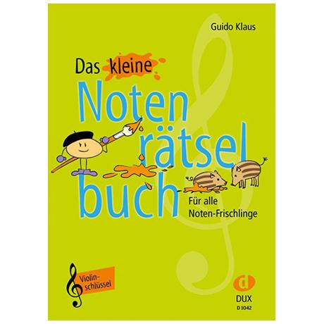 Klaus, G.: Das kleine Notenrätselbuch – Violinschlüssel