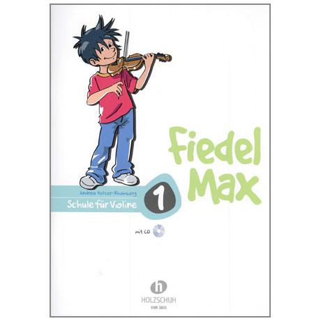 Holzer-Rhomberg, A.: Fiedel-Max für Violine Schule 1 (+CD)