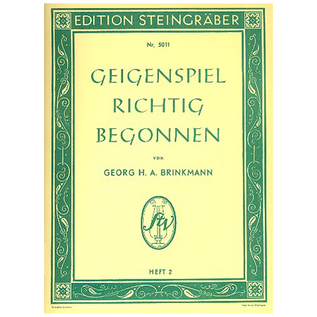 Brinkmann, G.H.A.: Geigenspiel richtig begonnen Band 2