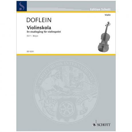 Dofleins Violinskola: En studiegang för violinspelet Vol. 1