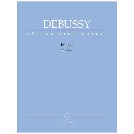 Debussy, C.: Images – 2ème série