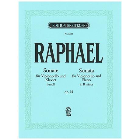 Raphael, G.: Sonate h-moll, op. 14