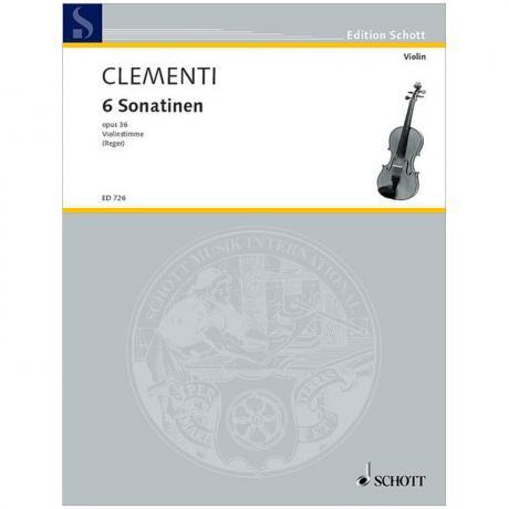 Clementi, M.: 6 Sonatinen Op. 36 – Violine