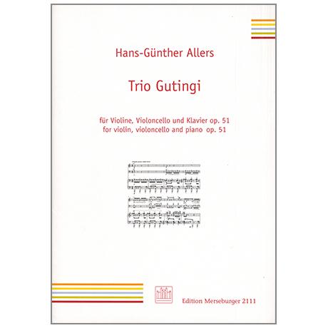 Allers, H.: Trio Gutingi Op. 51