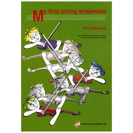 Dezaire, N.: My first String Ensemble - Mein erstes Streichensemble