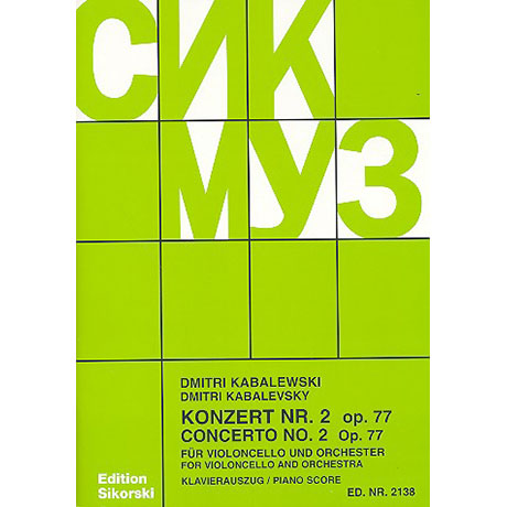 Kabalewski, D.: Violoncellokonzert Nr. 2 Op. 77