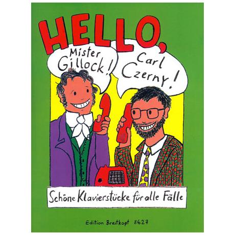 Hello, Mr. Gillock! Hello, Carl Czerny!