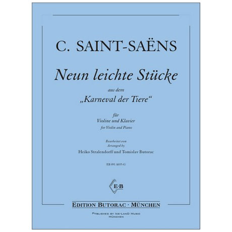Saint-Saëns, C.: 9 leichte Stücke aus dem »Karneval der Tiere«