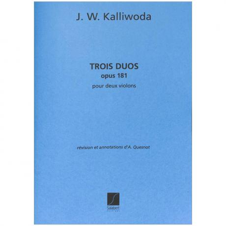 Kalliwoda, J. W.: 3 Violinduos Op. 181